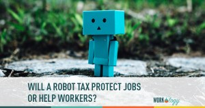 Would A Robot Tax Protect Jobs?