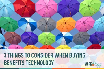 3 Things to Consider When Buying Benefits Technology
