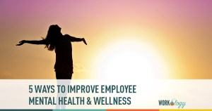 employee wellness, mental health