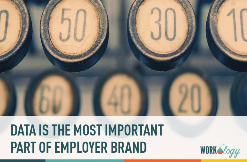 Data: The Most Important Part of the Employer Brand