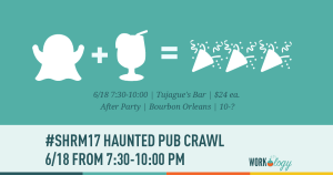 The #SHRM17 Haunted Pub Crawl Is Here!