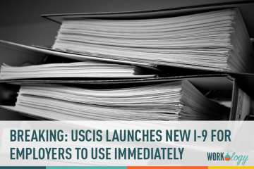 Breaking: New Employment Eligibility Verification, Form I-9 for 2017