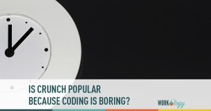 Is Crunch Popular Because Coding Is Boring?