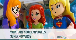 What Are Your Employees' Superpowers?