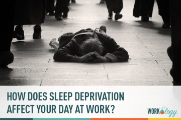 How Does Sleep Deprivation Affect You and Your Day at Work?