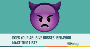How to Deal with an Abusive Boss or Colleague at Work