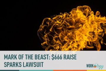 Mark of the Beast: $666 Raise Sparks Lawsuit