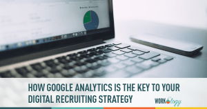 Google Analytics is Your Recruiting Secret Weapon