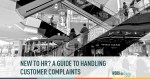 New to HR? A Guide To Customer Complaints