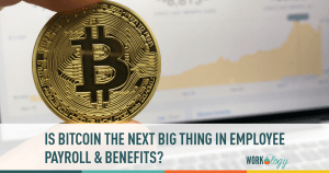 Is the Future of Employee Payroll in Cryptocurrencies Like Bitcoin?