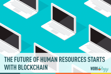The Future of HR Technology Starts with Blockchain