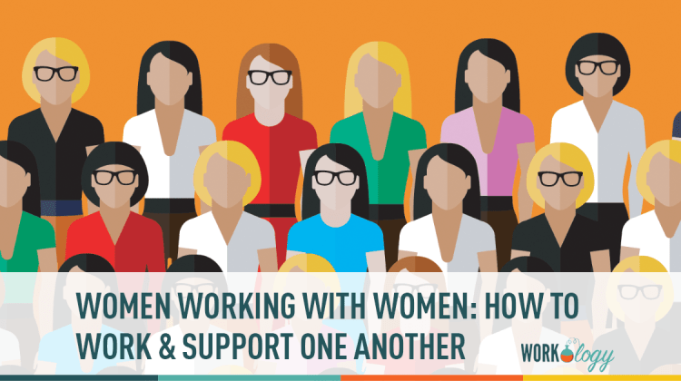 women working with women how to support one another workology