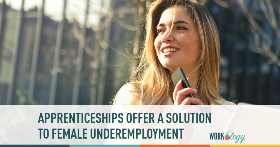 Apprenticeships Could Solve Underemployment   Workology apprenticeships offer a solution to female underemployment