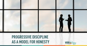 Progressive Discipline As Model for Honesty, Not Punishment
