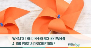 What's the Difference Between a Job Description and a Job Post?
