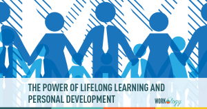 The Power of Lifelong Learning and Personal Development