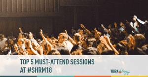top five must-attend sessions at shrm18