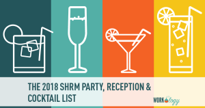 #SHRM18 Unofficial Party Guide, Cocktails & Reception List