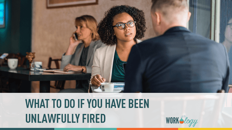 what to do if you have been unlawfully fired