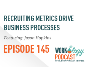recruiting metrics drive business processes