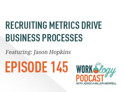 recruiting metrics drive business processes