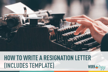 How to Write a Resignation Letter & Template