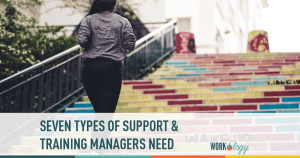 Seven Types of Support and Training Managers Need