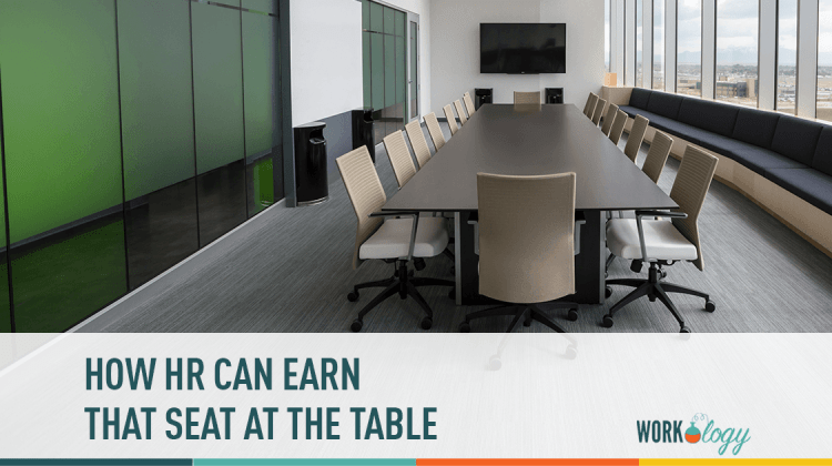 How HR can earn that seat at the table