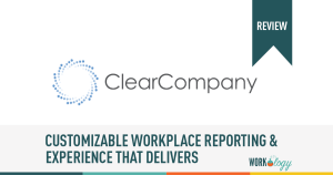 ClearCompany: Customizable Workplace Reporting & Experience That Delivers