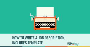 How to Write a Job Description [Template]
