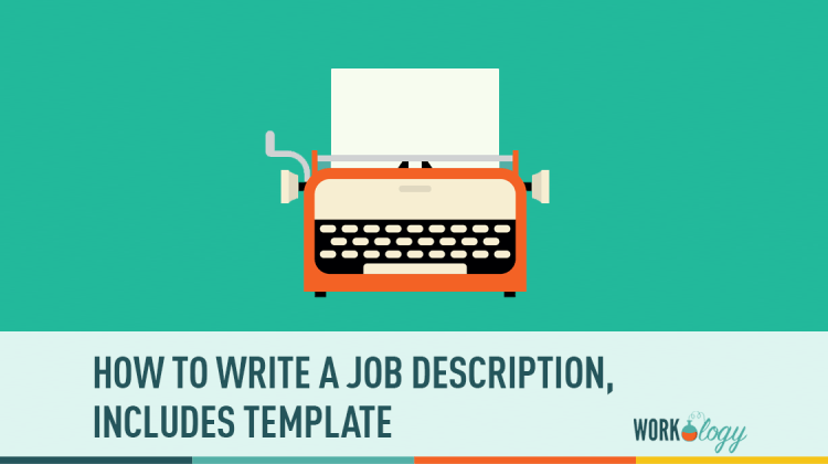how to write a job description template workology