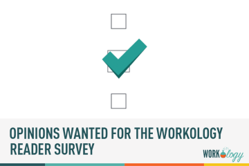 Workology Launches #HR & #Recruiting Reader Survey
