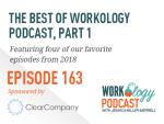 Ep 163 – Best of the Workology Podcast, Pt 1