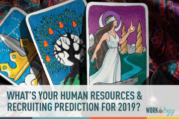 2019 HR and recruiting trends and predictions for Human Resources