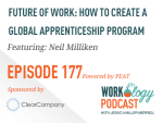 Ep 177- How to Create a Global Apprenticeship Program