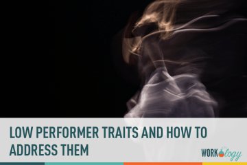 Employee low performer traits performance