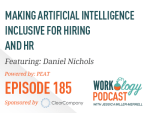Ep 185 – Making Artificial Intelligence Inclusive for Hiring and HR