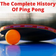Ping pong history