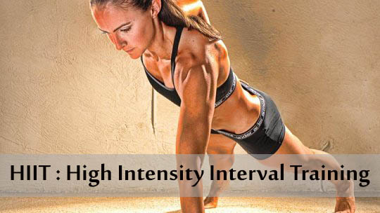HIIT : High Intensity Interval Training