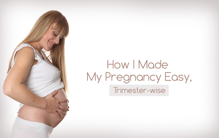 how to ease your pregnancy trimester wise