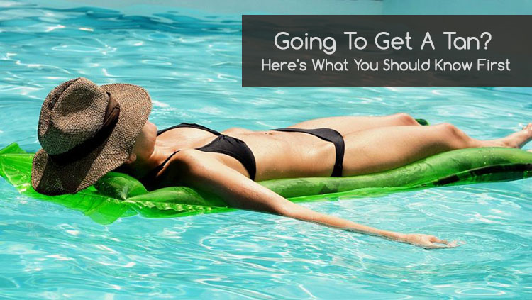 all things you should know about tanning