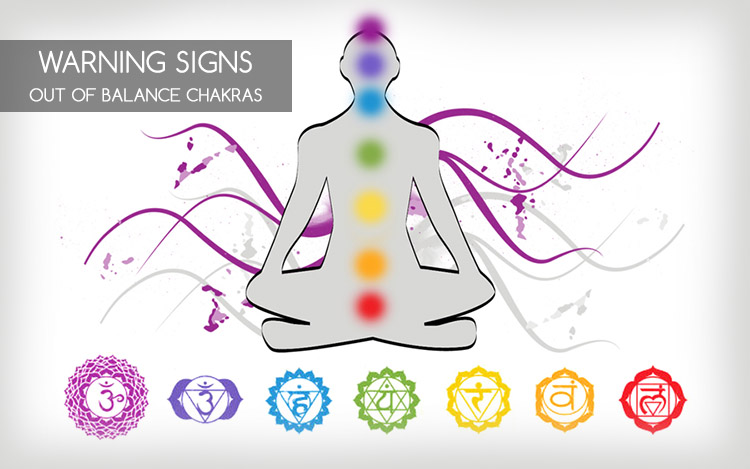 warning signs out of balance chakras