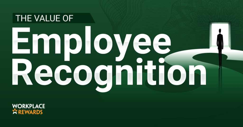 The Value of Employee Recognition