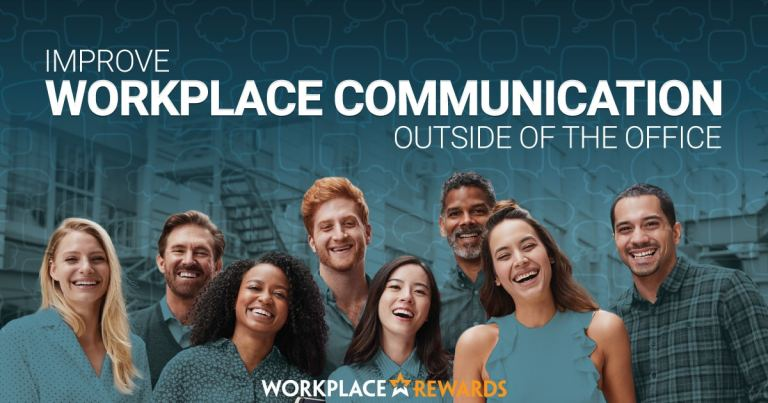 workplace rewards improve workplace communication outside of the office v2