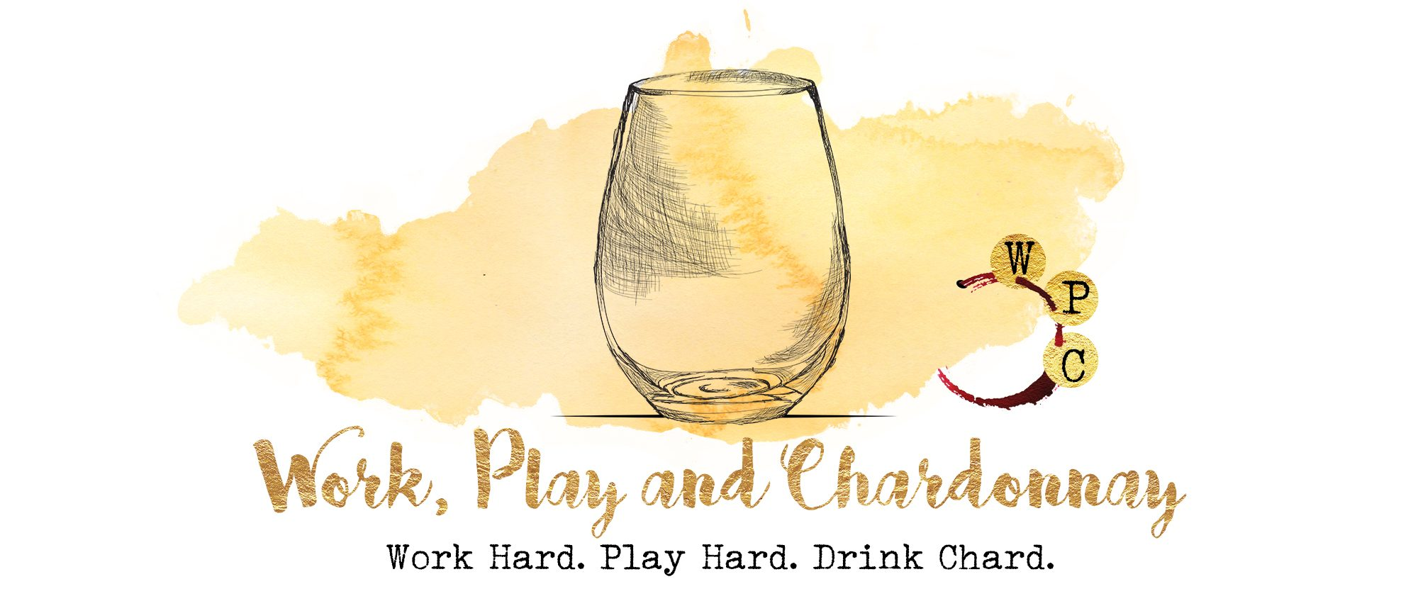Work, Play and Chardonnay