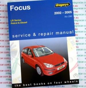 Ford Focus LR Series Petrol Diesel 2002 2005 Gregorys