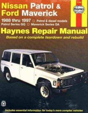 Nissan Patrol GQ Ford Maverick DA 1988 1997 Haynes Service Repair Manual  sagin workshop car