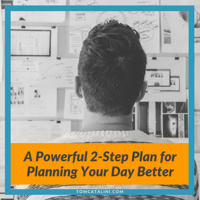 A Plan for Planning Your Day