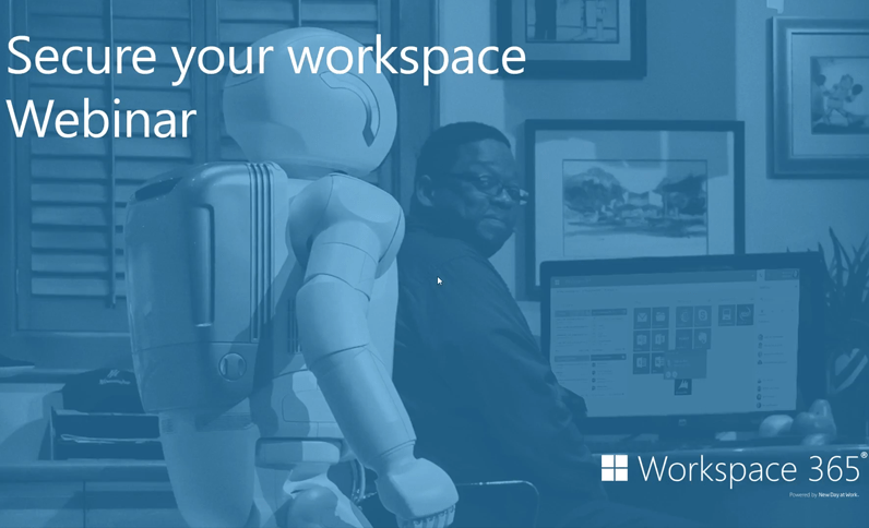 Secure your digital workspace