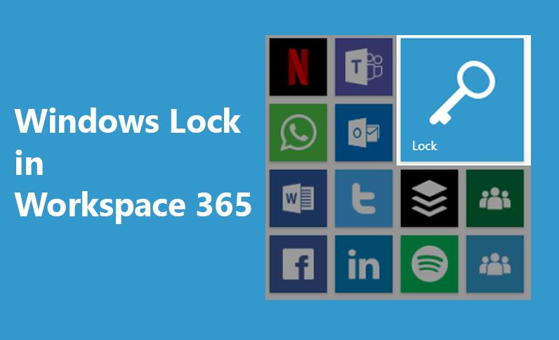 How to: Gemakkelijk jouw werkplek vergrendelen met de Windows Lock tegel